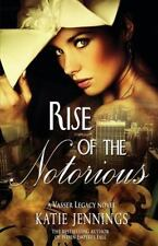 Rise of the Notorious: A Vasser Legacy Novel (Paperback or Softback)