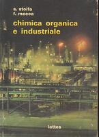 Chimica Organica e Industriale di Silvano Stolfa edito da S. Lattes 1970