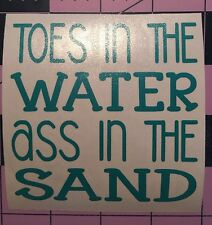 Toes In The Water A** In The Sand Decal For Your Yeti Rambler Tumbler, RTIC