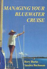 Managing Your Bluewater Cruise (Cruising Series)