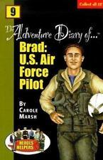 Heroes & Helpers Adventure Diaries-#9 Brad: U.S. Air Force Pilot!