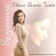 SHANIA TWAIN - BEGINNINGS - CD - NEW