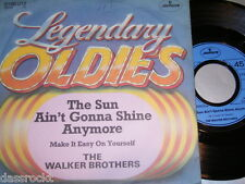 "7"" - Walker Brothers / Sun ain´t gonna shine anymore & Make it easy on # 0162"