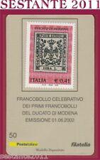 TESSERA FILATELICA FRANCOBOLLO PRIMI FRANCOBOLLI DUCATO DI MODENA 2002 D51