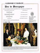 PUBLICITE ADVERTISING   1989   LAURENT-PERRIER champagne  DUC DE BOURGOGNE