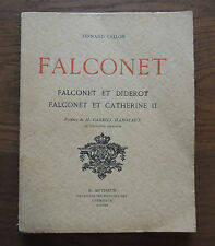 F. Vallon / Falconnet, Diderot et Catherine II / Arthaud / 1930 / TBE