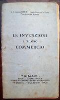 1932 MANUALE PER BREVETTARE E VENDERE LE PROPRIE INVENZIONI. DITTA SIMAR MILANO