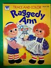 Vintage Raggedy Ann Trace And Color Book Whitman 1624 (c)1979