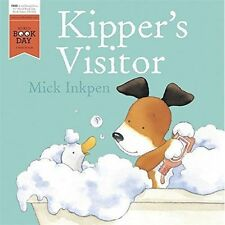 Kipper's Visitor World Book Day: 2016 by Mick Inkpen (Paperback, 2016)