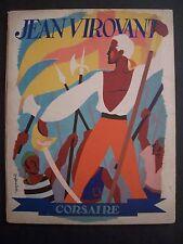 Jean Virovant Corsaire contre les Barbaresques / N.Perny & G.-Gérard Noël - 1943