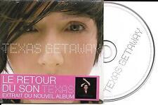 CD CARTONNE CARDSLEEVE TEXAS GETAWAY 2T DE 2006 FRENCH STICK NEUF SCELLE