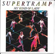 "45 TOURS / 7"" SINGLE--SUPERTRAMP--MY KIND OF LADY / KNOW WHO YOU ARE--1982"