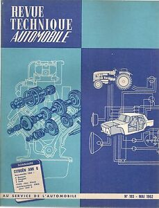 REVUE TECHNIQUE AUTOMOBILE 193 RTA 1962 CITROEN AMI 6