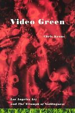 Video Green: Los Angeles Art and the Triumph of Nothingness (Semiotext(e) / Act