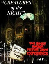 Creatures of the Night: The Rocky Horror Picture Show Experience (Paperback or S
