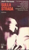 Sulla strada - Jack Kerouac - Mondadori, 1973