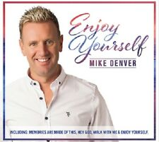 MIKE DENVER - ENJOY YOURSELF - New CD ALBUM - Released June 2018