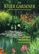 The Water Gardener,Anthony Archer-Wills, Christopher Lloyd