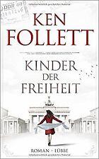Kinder der Freiheit: Roman von Follett, Ken | Buch | Zustand gut