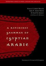 A Reference Grammar of Egyptian Arabic [Georgetown Classics in Arabic Languages