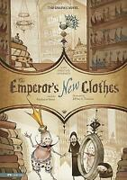 The Emperor's New Clothes : The Graphic Novel by Hans Christian Anderson