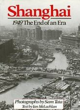 Shanghai 1949: The End of an Era-ExLibrary