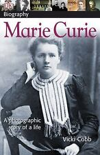 DK Biography: Marie Curie by Vicki Cobb and Dorling Kindersley Publishing...