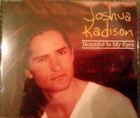 Joshua Kadison Beautiful in my eyes (1994) [Maxi-CD]