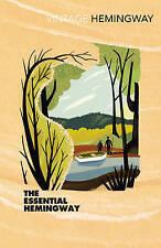 The Essential Hemingway by Ernest Hemingway (Paperback, 2004)
