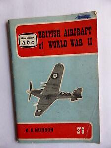 BRITISH AIRCRAFT OF WORLD WAR 11 BY KG MUNSON PUB 1961