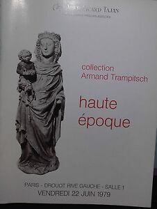 1979 Catalogue de vente Illustré DROUOT HAUTE EPOQUE COLLECTION A.TRAMPITSCH