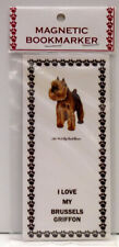 "Brussels Griffon Dog Magnetic Bookmarker, ""I Love My Brussels Griffon"""