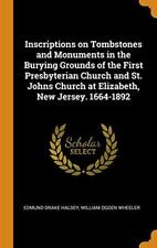 Inscriptions on Tombstones and Monuments in the, Halsey, Wheeler-,