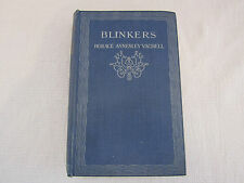 Blinkers by Horace Annesley Vachell signed 1st edition 1921