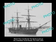OLD LARGE HISTORIC PHOTO OF DUTCH NAVY WARSHIP THE VAN SPEYK c1893 NEW YORK