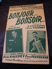 Partition Bonjour Bonsoir Sergelys Prud'Homme Martinet 1953 Music Sheet
