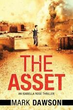 The Asset: Act II [An Isabella Rose Thriller]