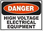 Danger High Voltage Equipment OSHA Safety Sign Decal Sticker Label D278