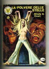 Mikele G. Vicari # LA POLVERE DELLE STELLE # MA-GA Editrice 1970