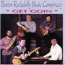 BOSTON ROCKABILLY MUSIC CONSPIRACY - Get Goin - Neo-RAB
