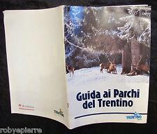 Guida ai parchi del Trentino Parco naturale Adamello Brenta Nazionale Stelvio