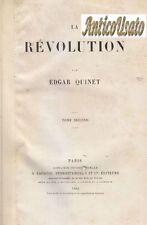 LA REVOLUTION - Edgar Quinet 2 VOLUMI COMPLETO 1865  Lacroix Verboeckoven *