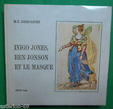 INIGO JONES BEN JONSON ET LE MASQUE MT JONES DAVIES ARCHITECTURE THEATRE ANGLAIS