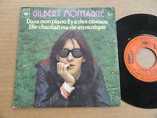 """DISQUE 45T DE GILBERT MONTAGNE  """" DANS MON PIANO IL Y A DES OISEAUX """""""