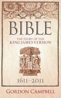 Bible : The Story of the King James Version 1611-2011-ExLibrary