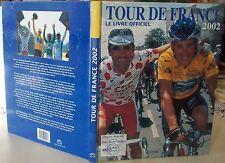 TOUR DE FRANCE 2002 / ARMSTRONG JALABERT CYCLISME