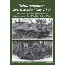 Schützenpanzer kurz Hotchkiss lang HS 30 Tankograd Militärfahrzeug Spezial 5018
