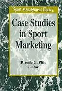 Case Studies in Sport Marketing Hardcover Brenda G. Pitts