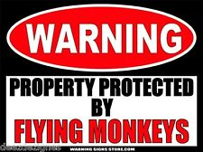 Flying Monkeys Property Funny Witch Warning Sign Bumper Oz Sticker Decal WS402
