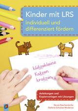 Kinder mit LRS individuell und differenziert fördern Raschendorfer, Nicola|Schu